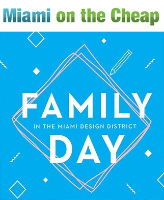 Free family day at Miami Design District